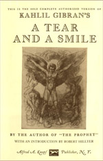 Kahlil Gibran: A Tear And A Smile (Quotes, Reviews)