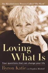 The Work of Byron Katie. A revolutionary process for ending stress.